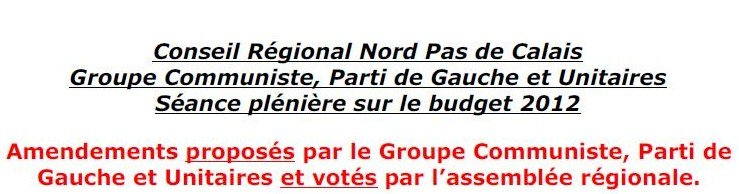 Conseil régionale N/PdC - Groupe Communiste, Parti de Gauche et Unitaires dans ECONOMIE - FISCALITE cr-budget-20121